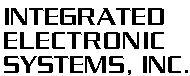 Integrated Electronic Systems, Inc.